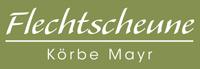Flechtscheune - Körbe Mayr